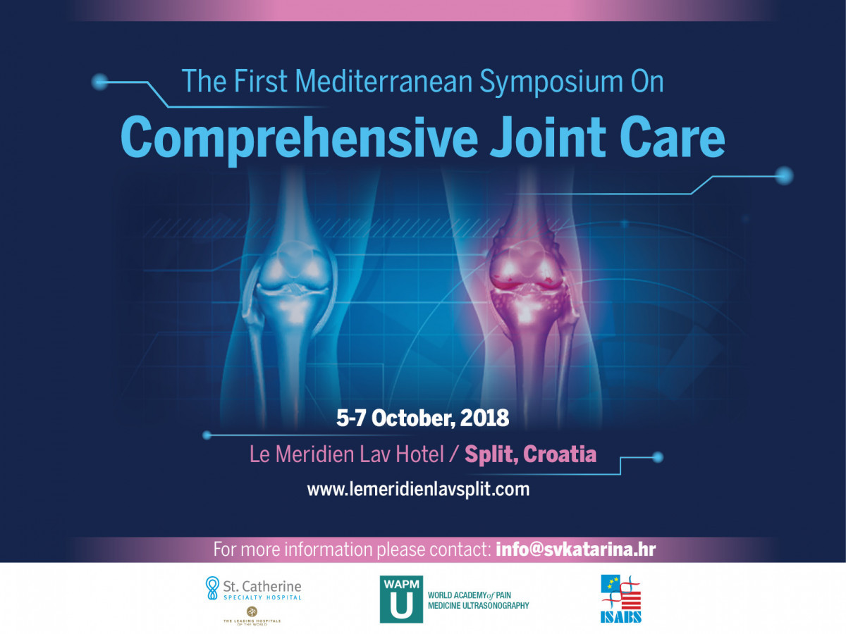 The First Mediterranean Symposium of Comprehensive Joint Care in Split from 5th to 7th of October