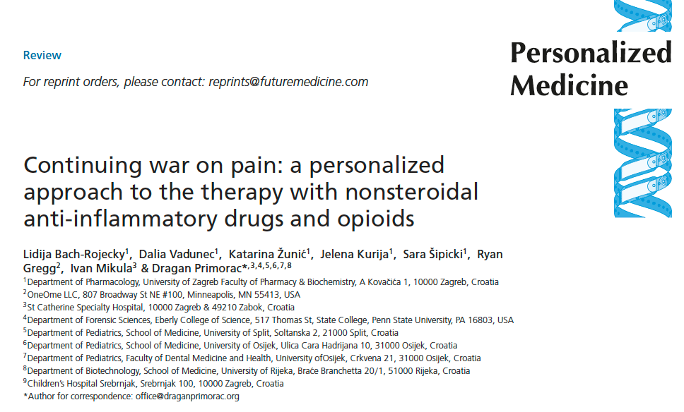 "Personalised Medicine Journal just published our article entitled ""Continuing war on pain: a personalised approach to the therapy with nonsteroidal anti-inflammatory drugs and opioids"""